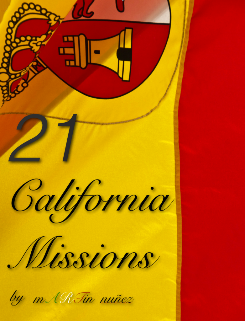 21 California Missions